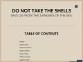 Do Not Take the Shells