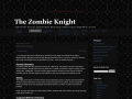 The Zombie Knight
